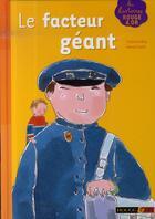 Couverture du livre « Le facteur géant » de Sally Grindley aux éditions Rouge Et Or