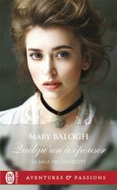 Couverture du livre « La saga des Westcott T.3 ; celui qui m'épousera » de Mary Balogh aux éditions J'ai Lu