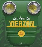 Couverture du livre « Les fous du Vierzon » de Remy Beurion aux éditions Castor Et Pollux