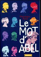 Couverture du livre « Le mot d'Abel » de Veronique Petit aux éditions Rageot