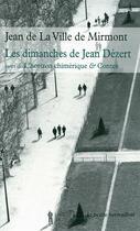 Couverture du livre « Les dimanches de Jean Dézert ; l'horizon chimérique » de Jean De La Ville De Mirmont aux éditions Table Ronde