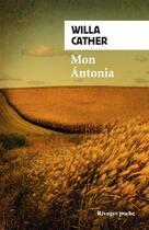 Couverture du livre « Mon Antonia » de Willa Cather aux éditions Rivages