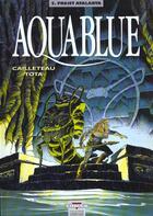 Couverture du livre « Aquablue T.5 ; projet Atalanta » de Thierry Cailleteau et Ciro Tota aux éditions Delcourt
