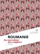 Couverture du livre « Roumanie » de Henri Paul aux éditions Nevicata
