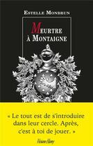 Couverture du livre « Meurtre à Montaigne » de Estelle Monbrun aux éditions Viviane Hamy