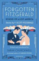 Couverture du livre « Forgotten Fitzgerald » de Francis Scott Fitzgerald aux éditions Little Brown Book Group Digital