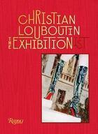 Couverture du livre « Christian louboutin exhibition /anglais » de Eric Reinhardt aux éditions Rizzoli