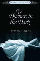 Couverture du livre « A Duchess in the Dark » de Mckinley Kate aux éditions Grand Central Publishing