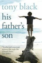 Couverture du livre « His Father's Son » de Black Tony aux éditions Black & White Publishing