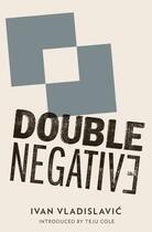 Couverture du livre « Double Negative » de Ivan Vladislavic aux éditions And Other Stories Publishing