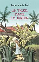 Couverture du livre « Un tigre dans le jardin » de Anne-Marie Pol aux éditions Pocket Jeunesse