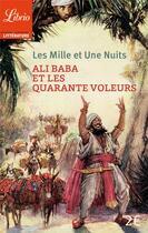 Couverture du livre « Les mille et une nuits ; Ali Baba et les 40 voleurs » de Anonyme aux éditions J'ai Lu