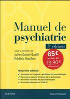 Couverture du livre « Manuel de psychiatrie (3e édition) » de Collectif et Julien-Daniel Guelfi et Frederic Rouillon aux éditions Elsevier-masson