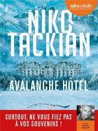 Couverture du livre « Avalanche hotel - livre audio 1 cd mp3 » de Niko Tackian aux éditions Audiolib