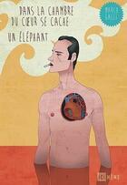 Couverture du livre « Dans la chambre du coeur se cache un éléphant » de Marco Galli aux éditions Ici Meme