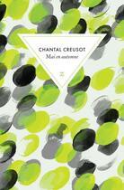 Couverture du livre « Mai en automne » de Chantal Creusot aux éditions Zulma