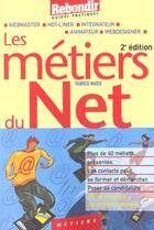 Couverture du livre « Metiers Du Net ; Edition 2001 » de F Mateo aux éditions Rebondir
