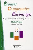 Couverture du livre « Écouter, comprendre, encourager » de Marlis Portner aux éditions Chronique Sociale