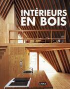 Couverture du livre « Intérieurs en bois » de Carles Broto aux éditions Links