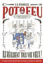 Couverture du livre « La famille Potofeu T.1 ; ils réalisent tous vos voeux ! » de Serge Bloch et Paul Beaupere aux éditions Fleurus