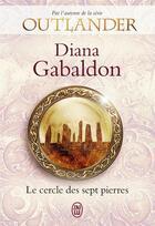 Couverture du livre « Outlander ; le cercle des sept pierres » de Diana Gabaldon aux éditions J'ai Lu