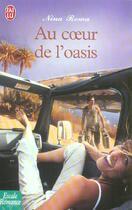 Couverture du livre « Au coeur de l'oasis » de Nina Roma aux éditions J'ai Lu