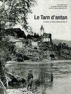 Couverture du livre « Le Tarn d'antan » de Joelle Porcher aux éditions Herve Chopin