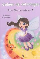 Couverture du livre « Les Fees Des Saisons » de Vayounette aux éditions Nephelees