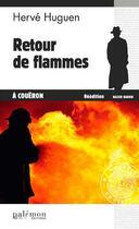 Couverture du livre « Retour de flammes à Coueron » de Herve Huguen aux éditions Palemon