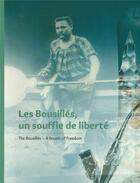 Couverture du livre « Les bousillés, un souffle de liberté » de Aude Cordonnier et Severine Aubert et Nathalie Painchart aux éditions Invenit