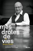 Couverture du livre « Mes drôles de vie » de Jacques Mercier aux éditions Lannoo
