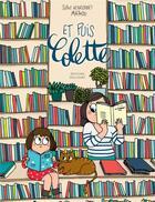 Couverture du livre « Et puis Colette » de Sophie Henrionnet et Mathou aux éditions Delcourt