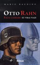 Couverture du livre « Otto Rahn ; faux cathare et vrai nazi » de Mario Baudino aux éditions Privat