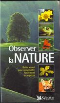 Couverture du livre « Observer la nature » de Philippe Keith aux éditions Selection Du Reader's Digest