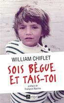 Couverture du livre « Sois bègue et tais-toi » de William Chiflet aux éditions Archipel