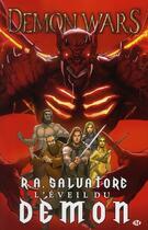 Couverture du livre « Demon wars t.1 ; l'éveil du démon » de Seele Dabb et R. A. Salvatore aux éditions Hicomics
