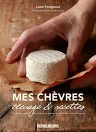 Couverture du livre « Mes chèvres » de Laure Fourgeaud aux éditions Sud Ouest Editions