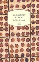 Couverture du livre « Cahier nomade » de A. Waberi aux éditions Motifs