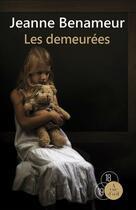 Couverture du livre « Les demeurées » de Jeanne Benameur aux éditions A Vue D'oeil