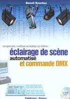 Couverture du livre « Eclairage De Scene Et Commande Dmx » de Benoit Bouchez aux éditions Publitronic Elektor