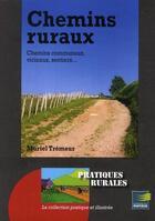 Couverture du livre « Chemins ruraux » de Muriel Tremeur aux éditions Papyrus