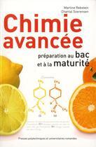 Couverture du livre « Chimie avancée ; préparation au bac et à la maturité » de Martine Rebstein et Chantal Soerensen aux éditions Ppur