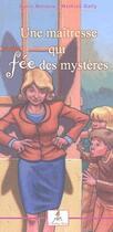 Couverture du livre « Une maîtresse qui fée des mystères » de Marie Melisou et Mathias Gally aux éditions Le Lutin Malin