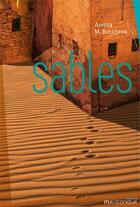 Couverture du livre « Sables » de Anissa M. Bouziane aux éditions Mauconduit
