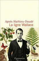 Couverture du livre « La ligne wallace » de Mathieu-Daude Agnes aux éditions Flammarion