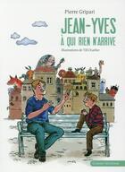 Couverture du livre « Jean-Yves à qui rien n'arrive » de Till Charlier et Pierre Gripari aux éditions Grasset Jeunesse