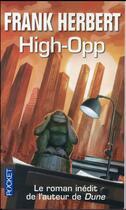 Couverture du livre « High-opp » de Frank Herbert aux éditions Pocket