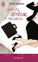 Couverture du livre « Conflits, amour et préjudices » de Julie James aux éditions J'ai Lu