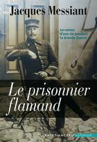 Couverture du livre « Le prisonnier flamand » de Jacques Messiant aux éditions Ravet-anceau