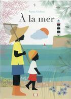 Couverture du livre « À la mer » de Emma Giuliani aux éditions Des Grandes Personnes